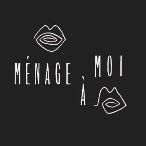 Ménage à Moi's avatar