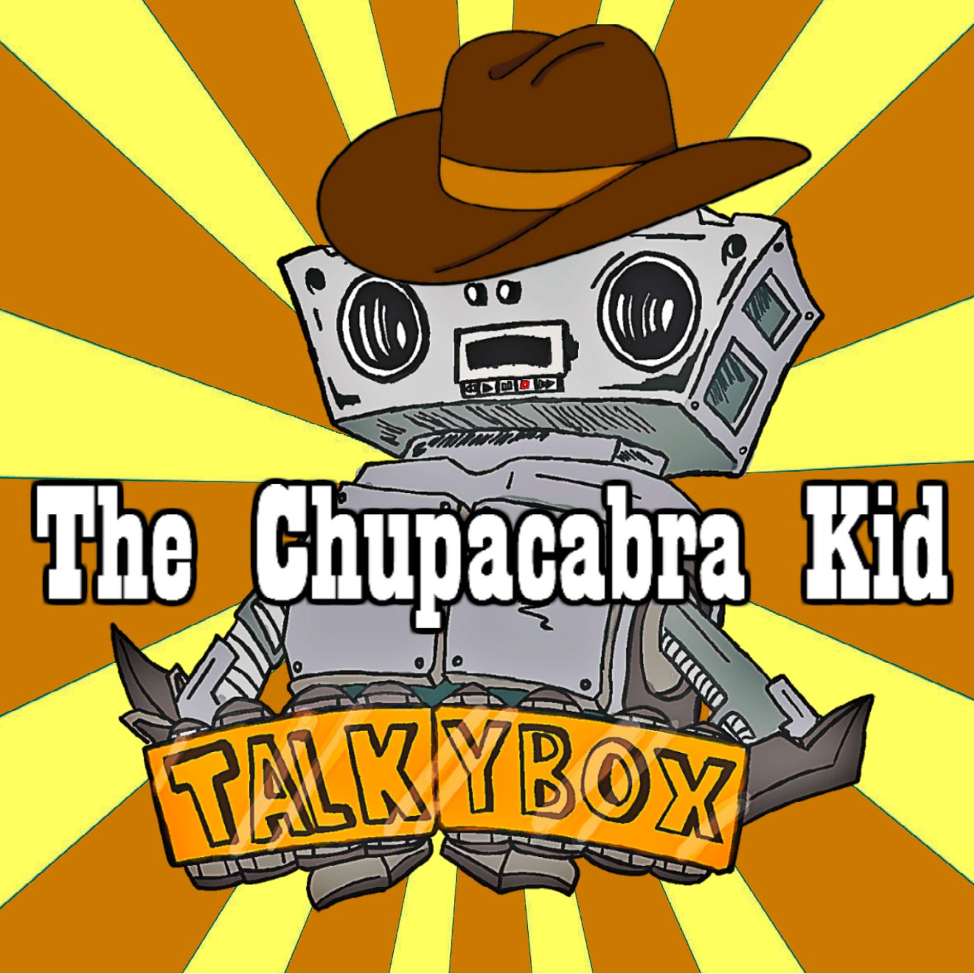 The Chupacabra Kid: A Voter Directed, Pod-Serial Western Adventure