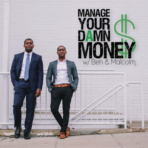 Manage Your Damn Money with Ben & Malcolm's avatar