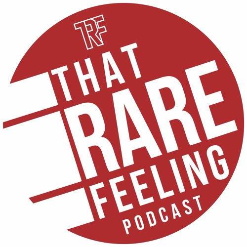 That Rare Feeling Podcast's avatar