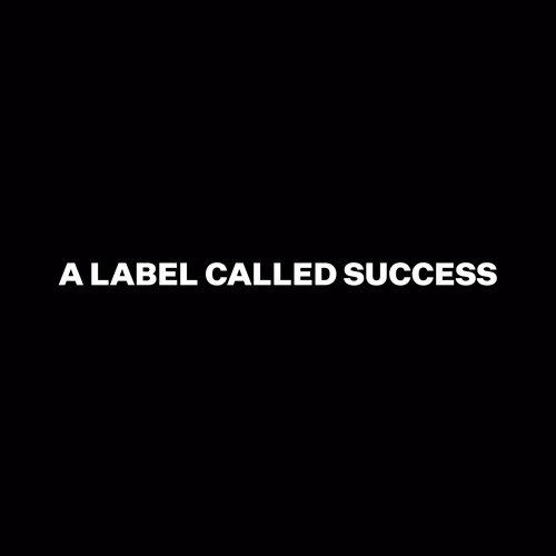 A Label Called Success's avatar