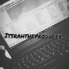 ItsRahTheProducer