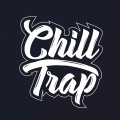 Chill Trap Records