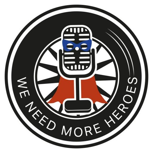 We Need More Heroes Podcast's avatar