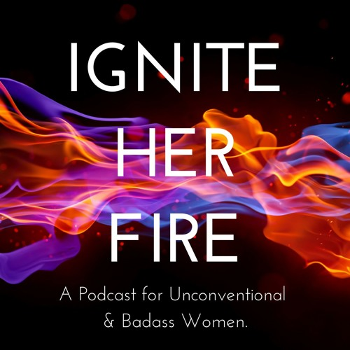 Ignite Her Fire Podcast's avatar