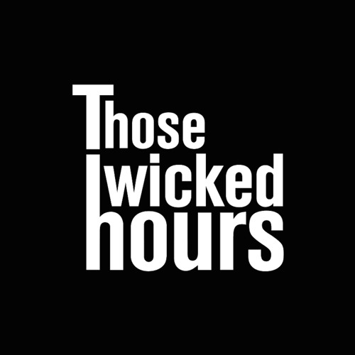 Those Wicked Hours's avatar