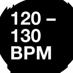 120 - 130 BPM