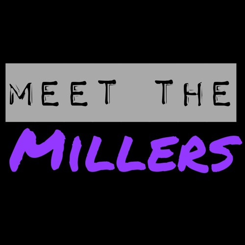 Meet the Millers's avatar