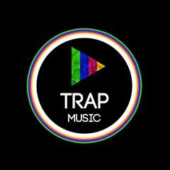 TRAP MUSIC  ✅
