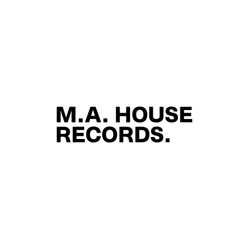 M.A. HOUSE RECORDS.'s avatar