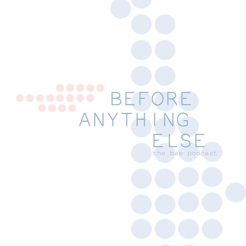 Before Anything Else Podcast's avatar
