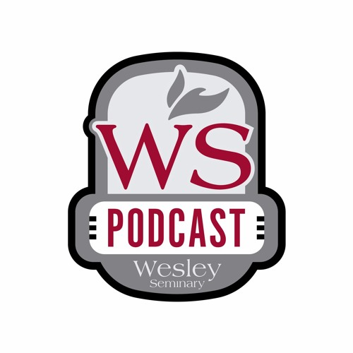 Wesley Seminary Podcast's avatar