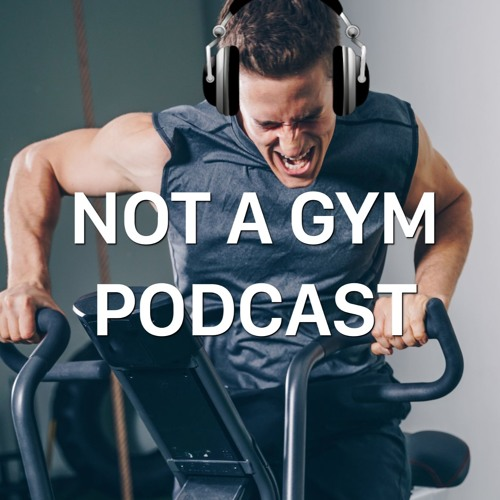 Not A Gym Podcast's avatar