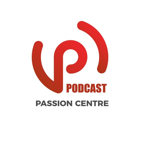 Passion Centre Podcast's avatar
