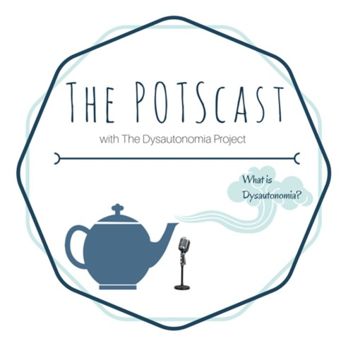 The POTScast with The Dysautonomia Project's avatar