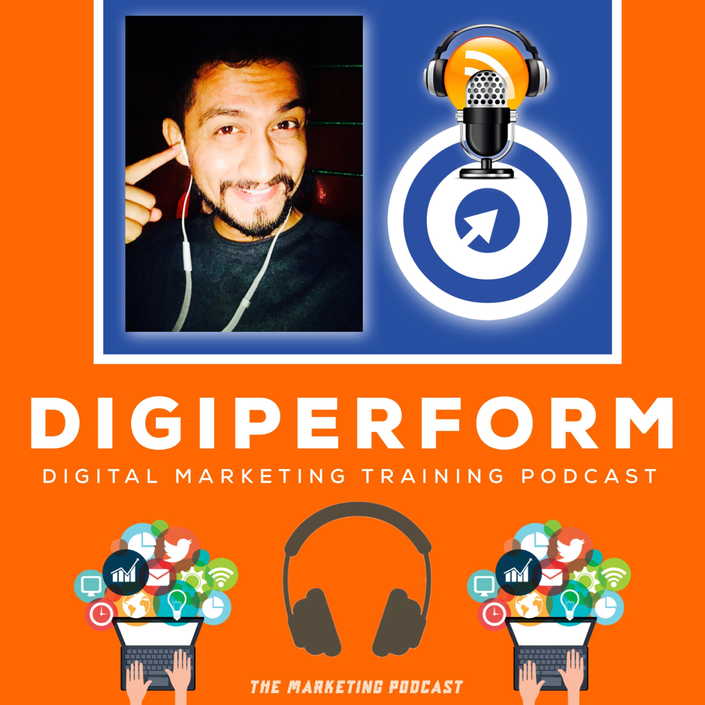 Digiperform Audios | Digital Marketing Training Podcast
