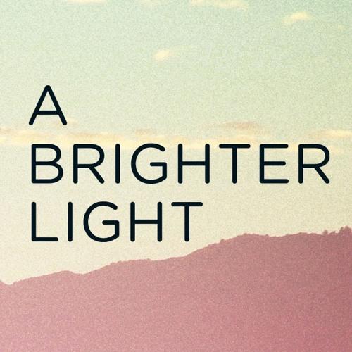 A Brighter Light's avatar
