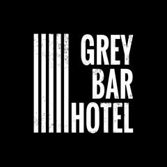 Grey Bar Hotel