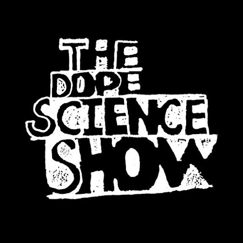 The Dope Science Show Podcast's avatar