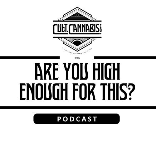 "The ""Are You High Enough For This?"" Podcast's avatar"