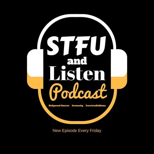 STFU and Listen Podcast | Free Listening on SoundCloud
