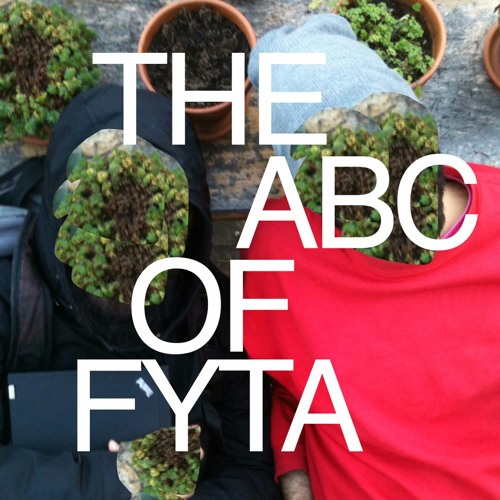 the ABC of FYTA