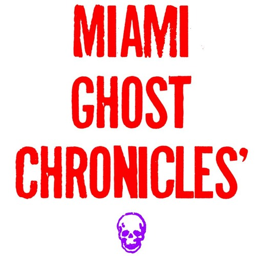 Miami Ghost Chronicles's avatar