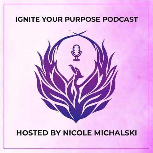 Ignite Your Purpose Podcast's avatar