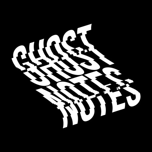 GHOST NOTES WORLDWIDE's avatar