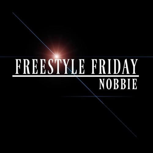 Freestyle Friday NOBBIE's avatar