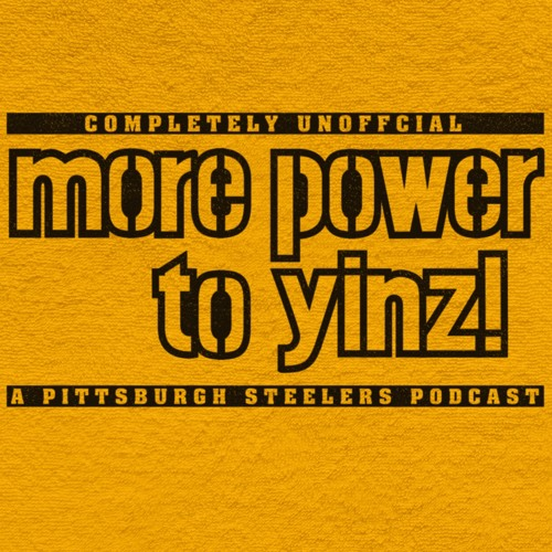 More Power to Yinz: A Pittsburgh Steelers Podcast's avatar