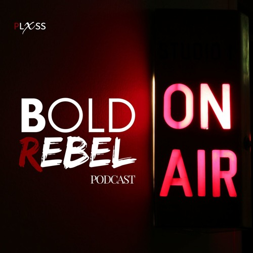 BOLD REBEL Podcast by PLXSS's avatar