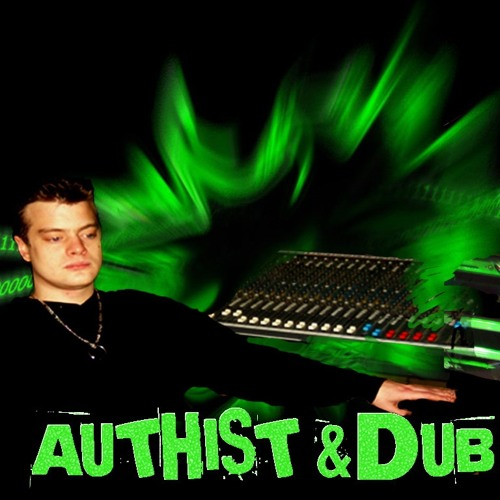 Authist & Dub One!'s avatar