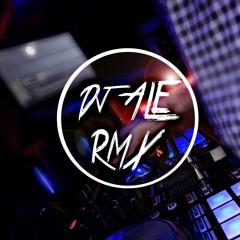 QUE MAS PUES - RKT - DJ ALE RMX