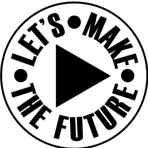 Let's Make The Future's avatar