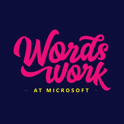 Words Work at Microsoft Podcast's avatar