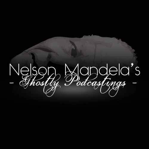 Nelson Mandela's Ghostly Podcastings's avatar