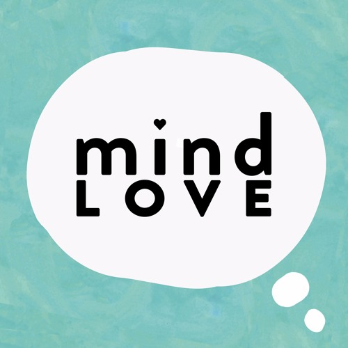 Mind Love Podcast's avatar
