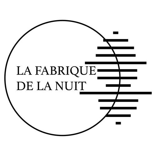 La Fabrique de la Nuit's avatar