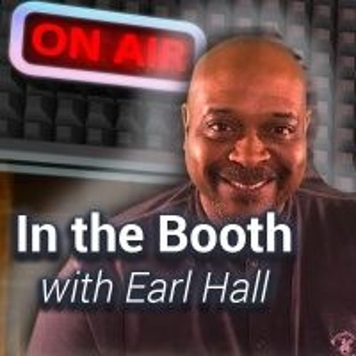 In The Booth with Earl Hall's avatar