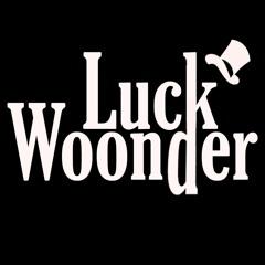 Luck Woonder