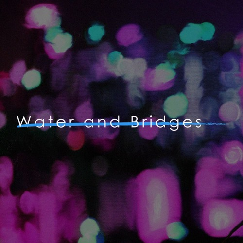 Water and Bridges's avatar