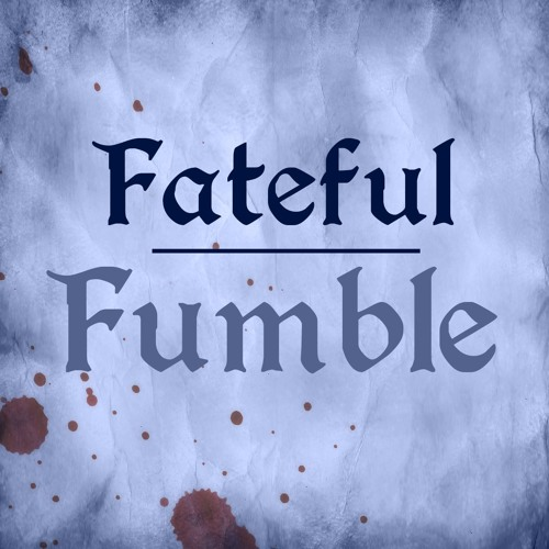 Fateful Fumble - RPG podcasts's avatar