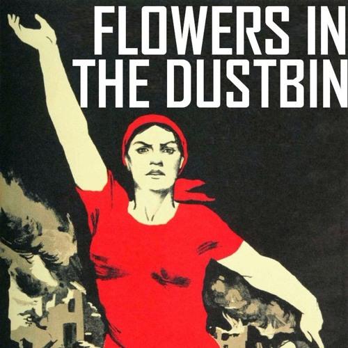 Flowers In The Dustbin's avatar