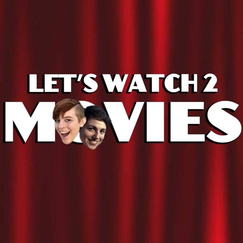 Let's Watch 2 Movies's avatar