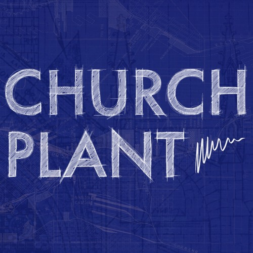 Church Plant Podcast's avatar
