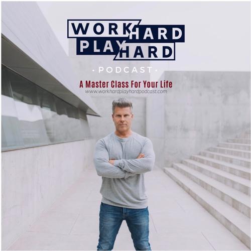 Work Hard Play Hard Podcast's avatar