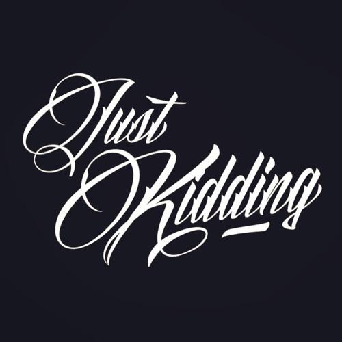 Just Kidding (Aus)'s avatar