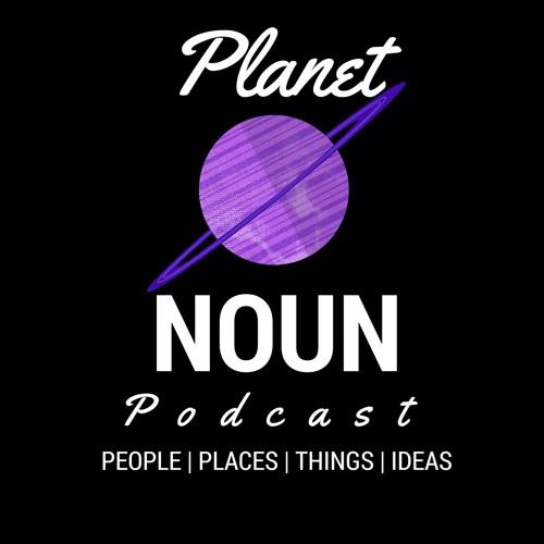 Planet Noun Podcast's avatar