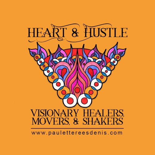 Heart & Hustle Visionary Healers, Movers & Shakers's avatar